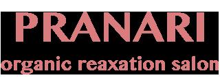 PRANARI (プラナリ)| 千葉県鴨川 上総一ノ宮 茂原 九十九里 のリラクゼーションサロン